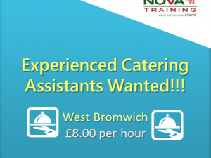 Experienced Catering Assistants Wanted!!!
