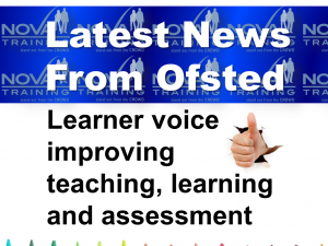 Ofsted News - Learner Voice improving teaching....