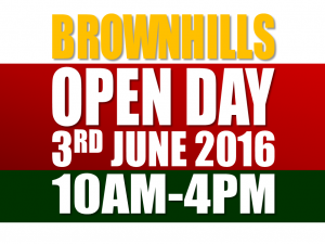 Brownhills – Open Day - Friday 3rd June 2016 – 10AM - 4PM