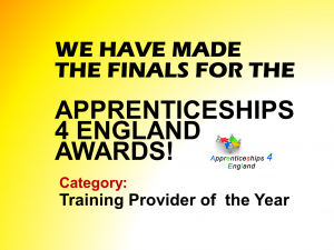 WE HAVE MADE THE FINALS FOR THE APPRENTICESHIP 4 ENGLAND AWARDS!