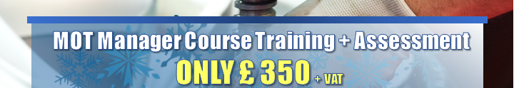 MOT Manager Course Training + Assessment ONLY £ 350 + VAT