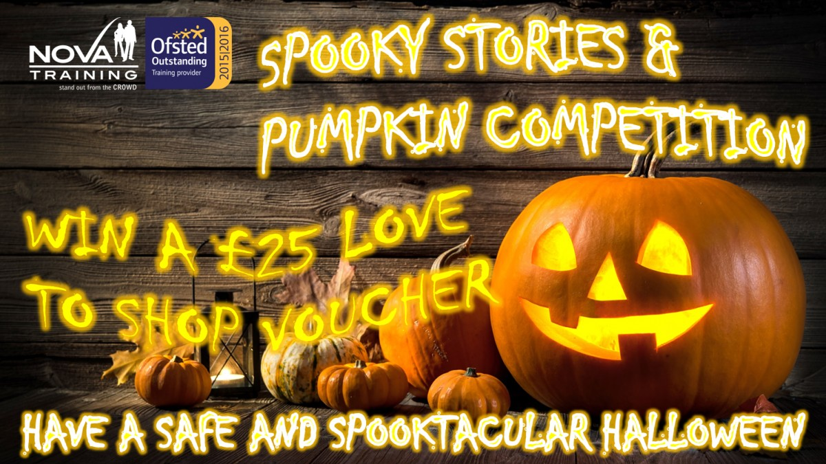 NOVA TRAINING'S BEST HALLOWEEN SPOOKY STORIES & PUMPKIN COMPETITION